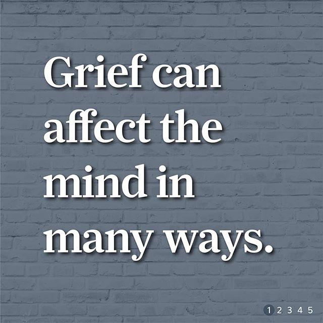 Text that reads grief can affect the mind in many ways